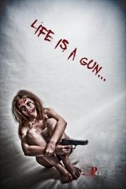 Life is a Gun